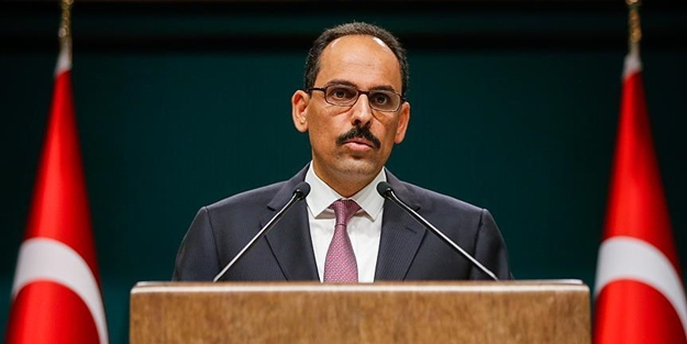 İbrahim Kalın'dan ABD'ye cevap: Buna Türkiye karar verir