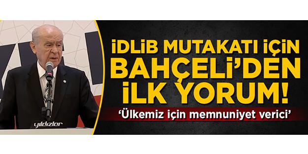 İDLİB MUTABAKATI İÇİN BAHÇELİ'DEN İLK YORUM! 'ÜLKEMİZ ADINA MEMNUNİYET VERİCİ'