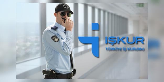 İŞKUR güvenlik görevlisi alım ilanları