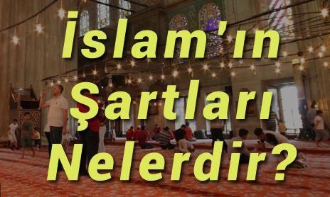 İslamın şartları neler?