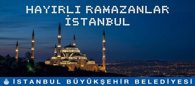İstanbul Büyükşehir Belediyesş yeni Ramazan etkinlikleri başladı