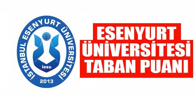 İstanbul Esenyurt Üniversitesi taban puanları 2019