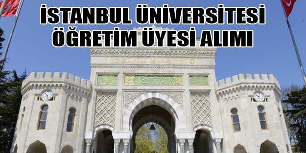 İstanbul Üniversitesi öğretim üyesi alımı 2019 başvuru şartları