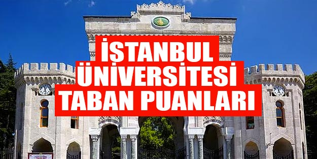 İstanbul Üniversitesi taban puanları 2019 başarı sıralaması