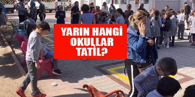 İstanbul Valiliğinin açıkladığı yarın tatil olan okullar hangileri? Hangi 29 okulda yarın okul yok?