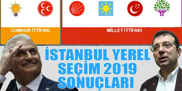 İstanbul yerel seçim 2019 sonuçları | İstanbul belediye seçim sonuçları | Cumhur ittifakı Millet ittifakı oy oranı