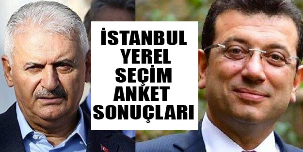 İstanbul yerel seçim anket sonuçları 2019 | İBB Binali Yıldırım Ekrem İmamoğlu anket