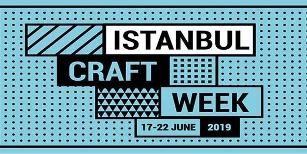 İstanbul'da ''Zanaat Haftası'' heyecanı yaşanacak