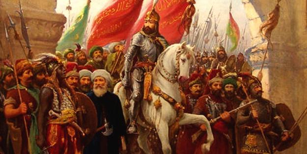 İşte İstanbul'un Fatih'i ve fethi