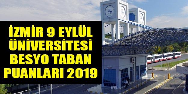 İzmir 9 Eylül Üniversitesi besyo taban puanları 2019