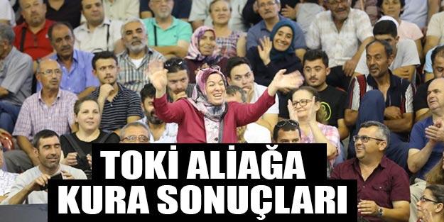 İzmir Aliağa TOKİ kura sonuçları listesi sorgula