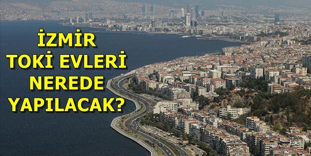 İzmir TOKİ başvuruları nasıl yapılır? TOKİ İzmir projeleri hangi ilçelerde?