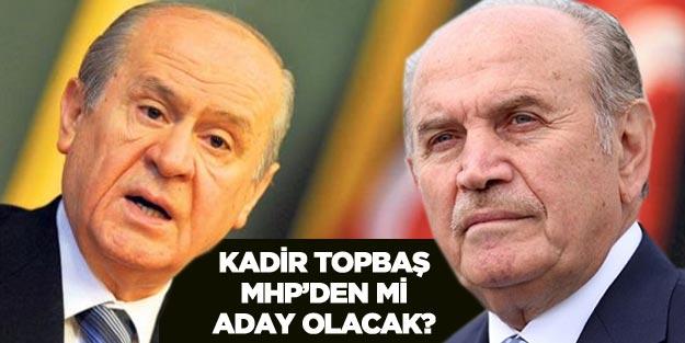 Kadir Topbaş MHP İstanbul Büyükşehir Belediye Başkanı (İBB) adayı mı?