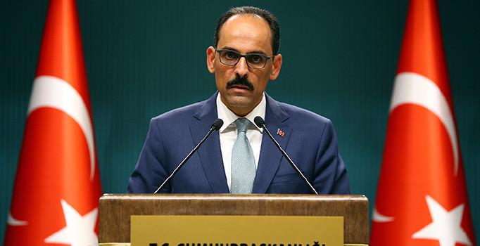 Kalın: Hiçbir tehdit, şantaj, operasyon Türkiyenin iradesini yıldıramaz 93