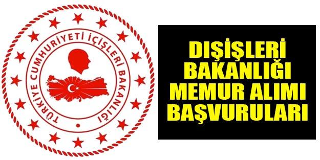 Kamu personel memur alımı Dışişleri Bakanlığı memur alımı başvuru şartları