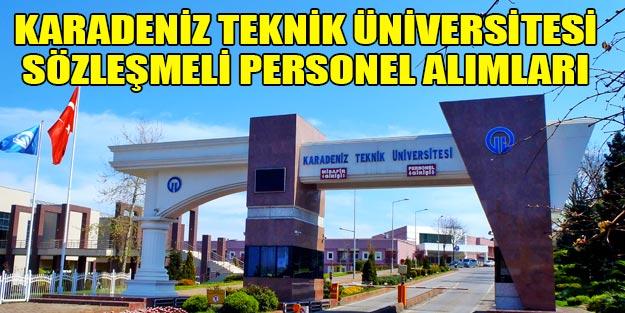 Karadeniz Teknik Üniversitesi sözleşmeli personel alımları 2019