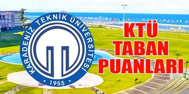 Karadeniz Teknik Üniversitesi taban puanları 2019