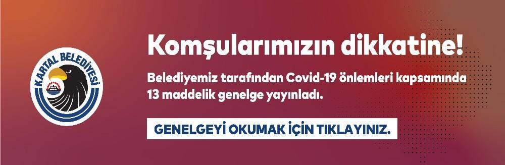 Kartal Belediyesi, Covid-19 önlemleri kapsamında 13 maddelik genelge yayınladı