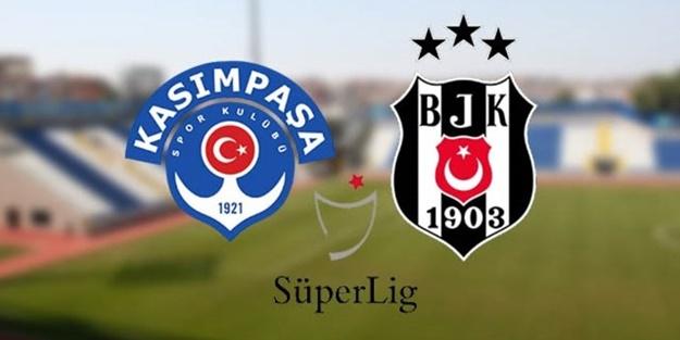 Kasımpaşa Beşiktaş maçı muhtemel 11'leri