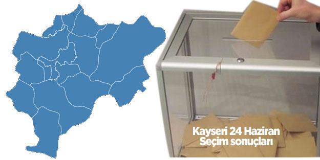 Kayseri seçim sonuçları 24 Haziran 2018 seçimleri AK Parti MHP Cumhur İttifakı CHP İYİ Parti Saadet Millet İttifakı HDP Kayseri oy oranları