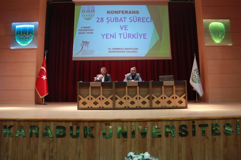 KBÜ'de '28 Şubat Süreci ve Yeni Türkiye' konferansı