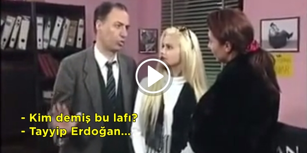 Kemal Sunal'dan Tayyip Erdoğan yorumu