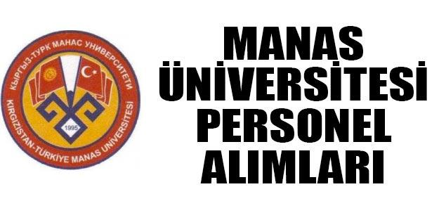 Kırgızistan-Türkiye Manas Üniversitesi öğretim üyesi alımı 2019