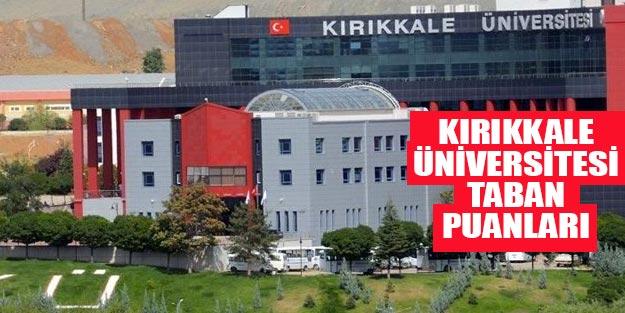 Kırıkkale Üniversitesi taban puanları 2019 YÖK atlas