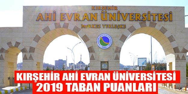 Kırşehir Ahi Evran Üniversitesi 2019 taban puanları ÖSYM