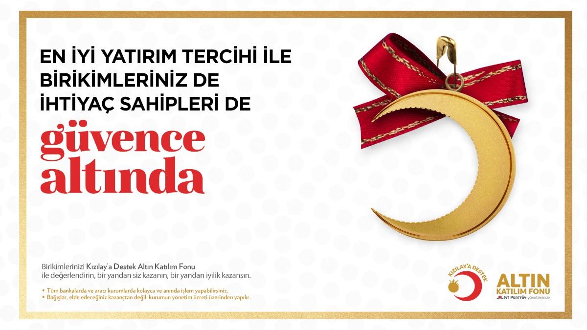 Kızılay'a Destek Altın Katılım Fonu kurulduğundan bugüne yüzde 60 kazanç sağladı