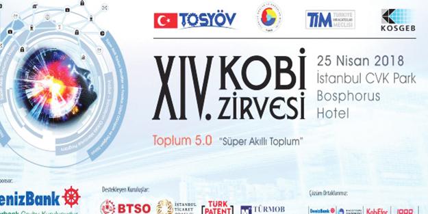 Kobi zirvesi haftaya İstanbul'da yapılıyor