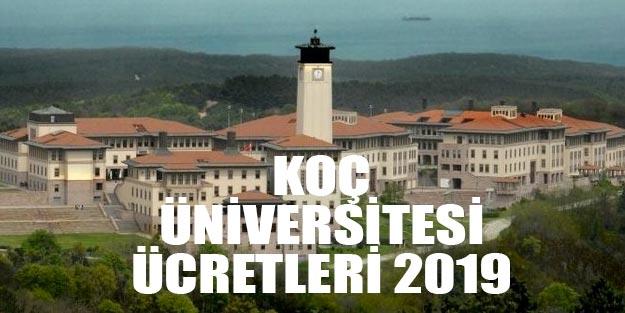 Koç Üniversitesi ücretleri taban puanları 2019