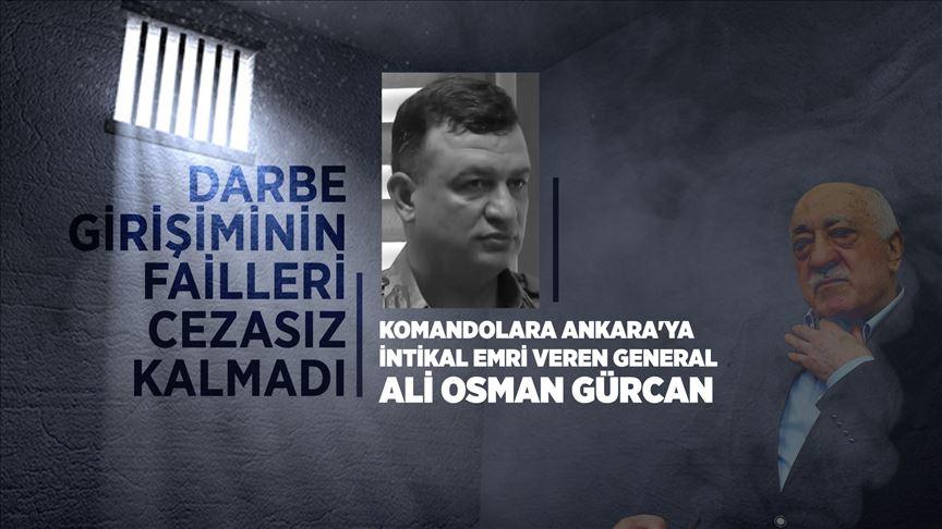 Komandolara Ankara'ya intikal emri veren eski general Ali Osman Gürcan