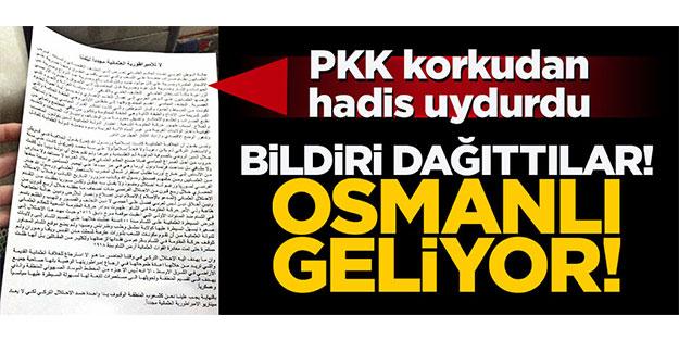 PKK bildiri dağıttı: 'Osmanlı geliyor'