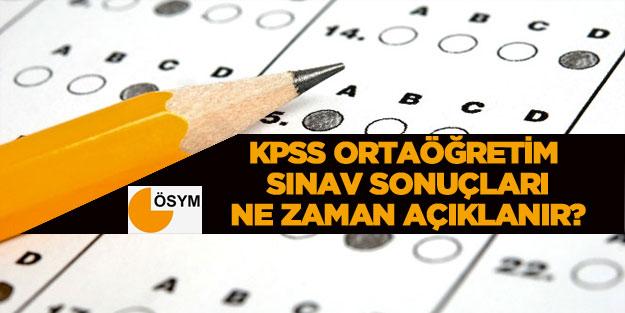 Kpss Ortaöğretim Sınav Sonuçları Ne Zaman Saat Kaçta Açıklanacak