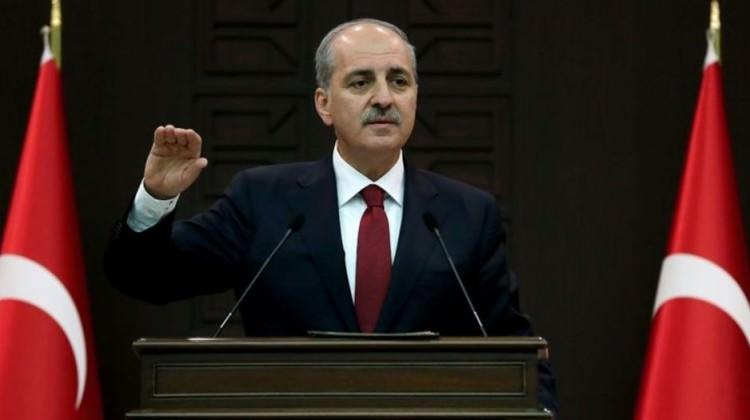 Kurtulmuş açıkladı: Türkiye geri adım atmayacak!