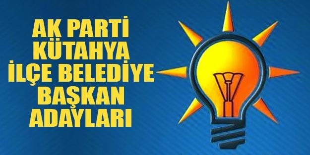 Kütahya AK Parti ilçe belediye başkan adayları 2019