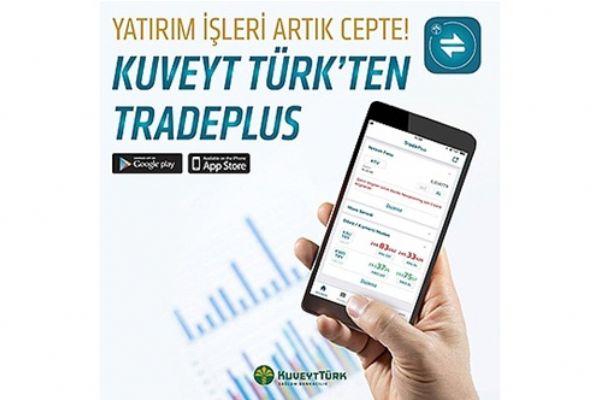 Kuveyt Türk TradePlus ile piyasalar artık 24 saat cepte