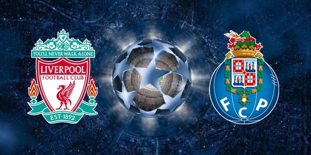 Liverpool Porto Şampiyonlar Ligi maçı ne zaman?