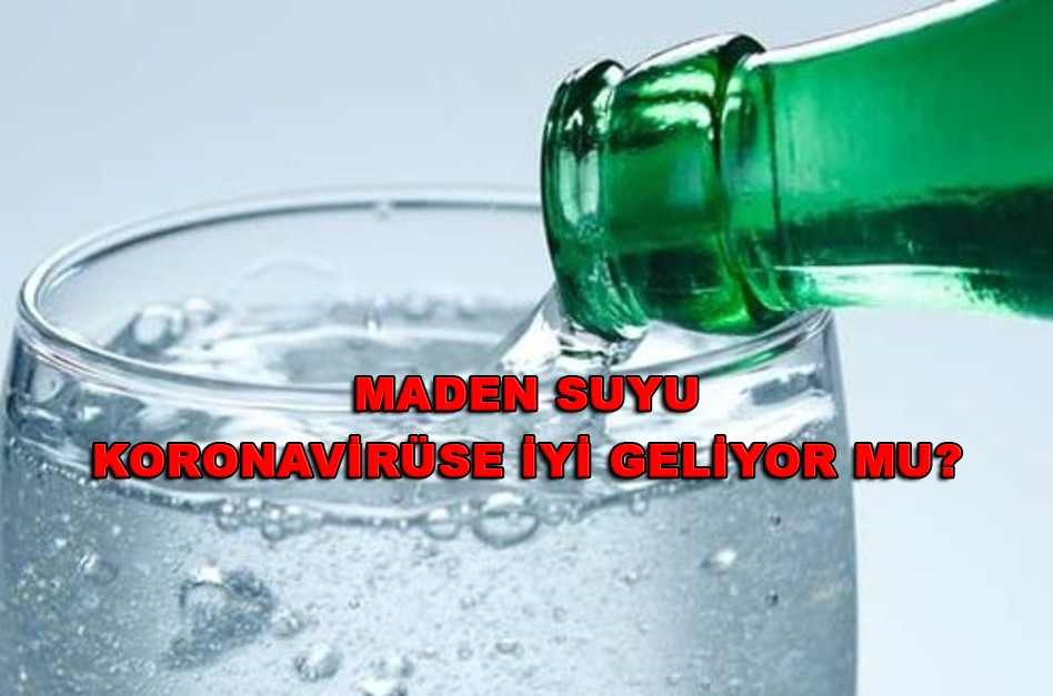 Maden suyu koronavirüse iyi gelir mi?