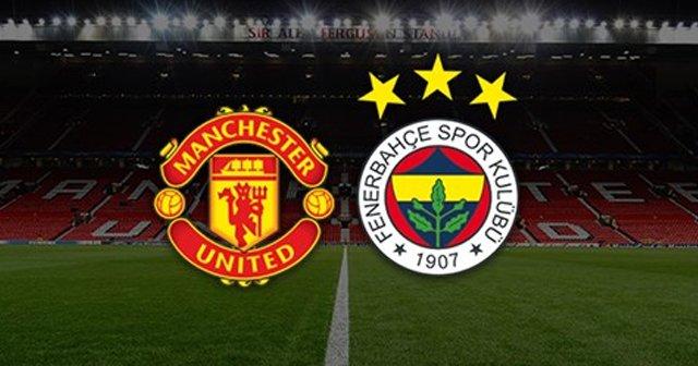 Manchester United Fenerbahçe maçı saat kaçta?