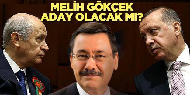 Melih Gökçek yeniden AK Parti'nin adayı olur mu?