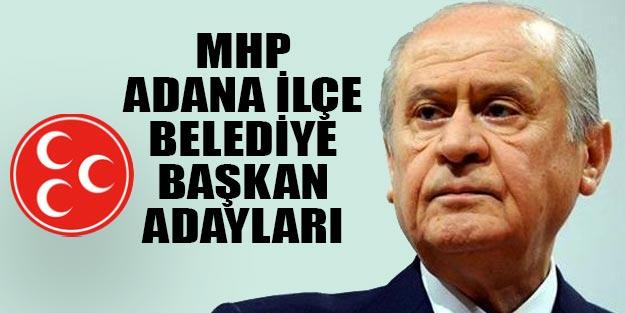 MHP Adana ilçe belediye başkan adayları 2019