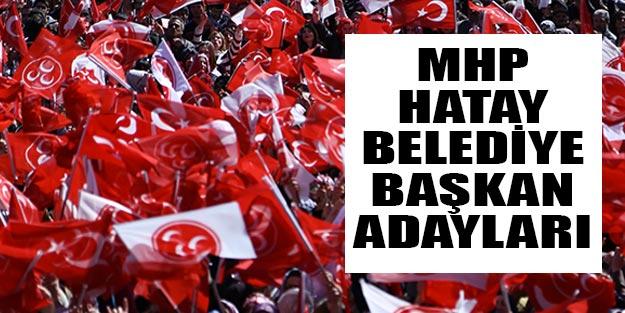 MHP Hatay belediye başkan adayları 2019