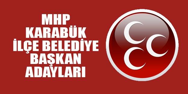 MHP Karabük ilçe belediye başkan adayları 2019