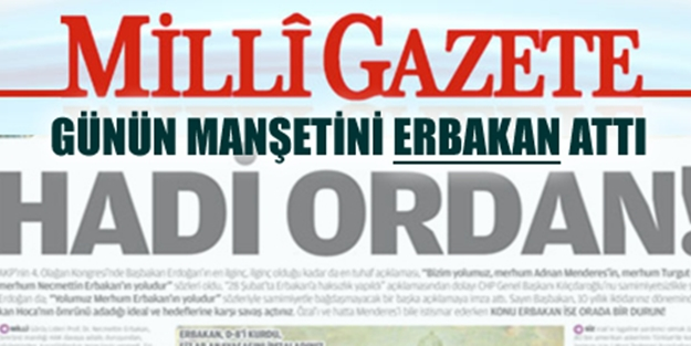 Milli Gazete'den Saadet+MHP+BBP ittifakına tam destek!