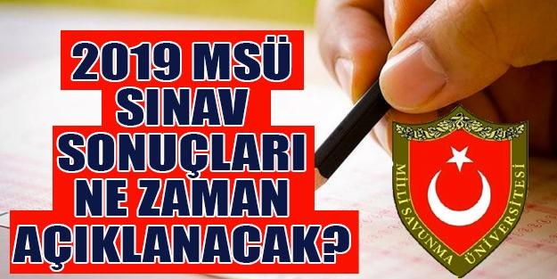 Milli Savunma Üniversitesi (MSÜ) Askeri Öğrenci Aday Belirleme sınav sonuçları ne zaman açıklanacak?