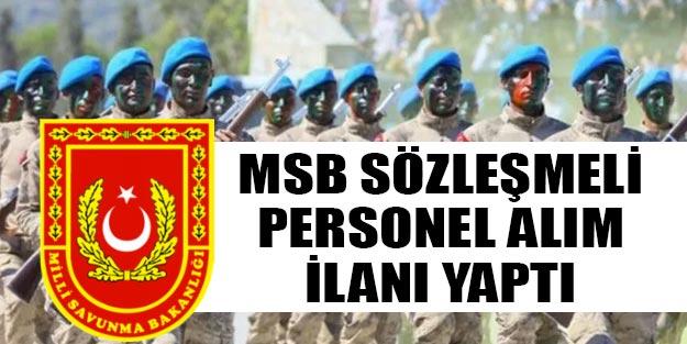 MSB Genelkurmay Başkanlığı sözleşmeli personel alım başvuru tarihi ve şartları