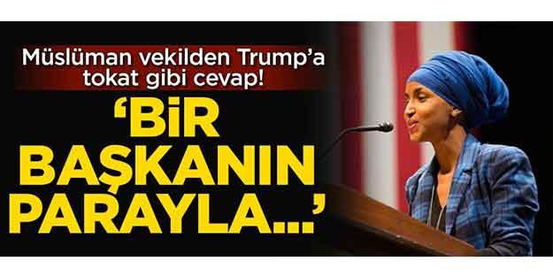 MÜSLÜMAN VEKİLDEN TRUMP'A TOKAT GİBİ CEVAP!