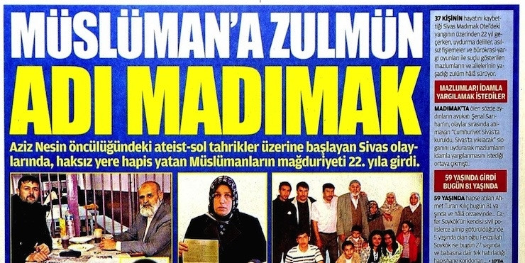 Müslümana zulmün adı Madımak! Provokasyon devam ediyor